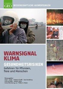 Warnsignal Klima: Gesundheitsrisiken