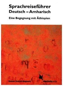Sprachreiseführer Deutsch-Amharisch