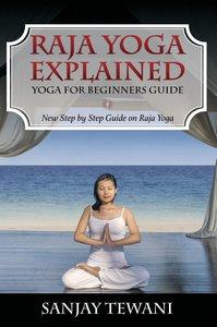 Raja Yoga Explained