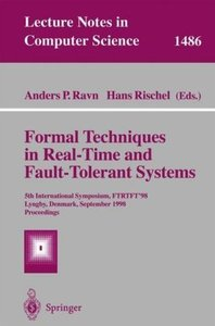 Formal Techniques in Real-Time and Fault-Tolerant Systems