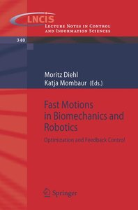 Fast Motions in Biomechanics and Robotics