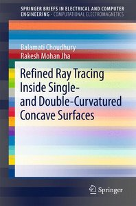 Refined Ray-Tracing Inside Single- and Double-Curvatured Concave