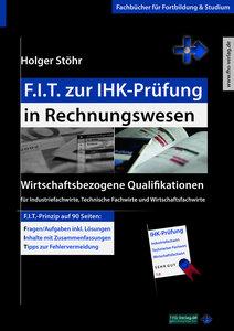 Stöhr, H: F.I.T. zur IHK-Prüfung in Rechnungswesen