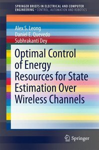 Optimal Control of Energy Resources for State Estimation Over Wi