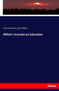 Milton\'s tractate on Education