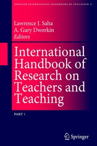 International Handbook of Research on Teachers and Teaching