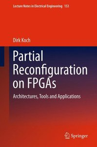 Partial Reconfiguration on FPGAs