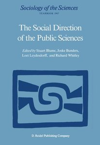 The Social Direction of the Public Sciences