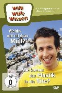 Willi wills wissen. Wohin mit dem Müll? / Wie kommt das Plastik