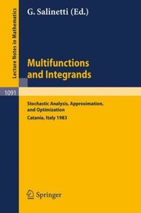 Multifunctions and Integrands