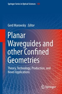 Planar Waveguides and other Confined Geometries