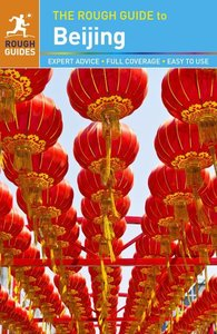 The Rough Guide to Beijing