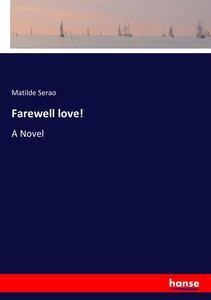 Farewell love!