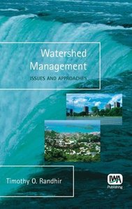 Watershed Management - Issues and Approaches
