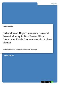 """Abandon All Hope"" - consumerism and loss of identity in Bret Ea"