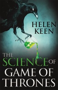 Keen, H: Science of Game of Thrones