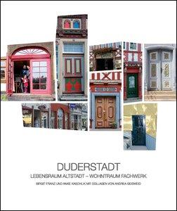 DUDERSTADT - Lebensraum Altstadt - Wohntraum Fachwerk