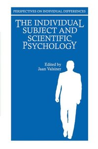 The Individual Subject and Scientific Psychology