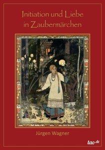 Initiation und Liebe in Zaubermärchen