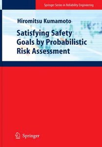 Satisfying Safety Goals by Probabilistic Risk Assessment