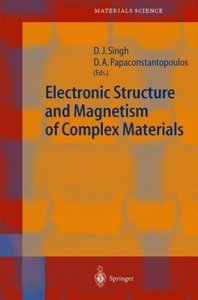 Electronic Structure and Magnetism of Complex Materials