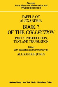 Pappus of Alexandria Book 7 of the Collection