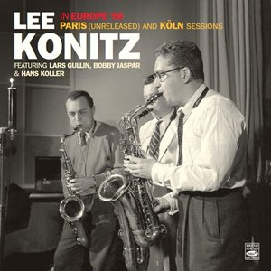 Lee Konitz In Europe \'56