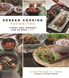 Korean Cooking Favorites: 75 Quick, Authentic, Family-Friendly D