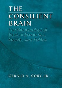 The Consilient Brain