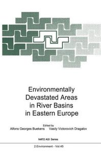Environmentally Devastated Areas in River Basins in Eastern Euro