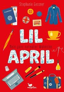 Lil April - Mein ganz normaler Wahnsinn - Band 4