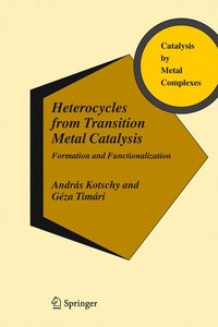 Heterocycles from Transition Metal Catalysis