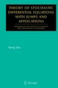 Theory of Stochastic Differential Equations with Jumps and Appli