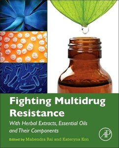 Fighting Multidrug Resistance with Herbal Extracts, Essential Oi