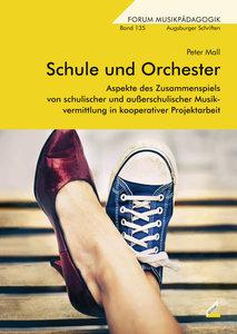 Schule und Orchester