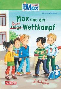 Max-Erzählbände 06: Max und der faire Wettkampf