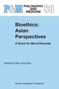 Bioethics: Asian Perspectives