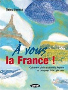 Vous la France!