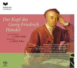 Der Kopf des Georg Friedrich Händel, 1 Super-Audio-CD (Hybrid)