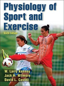 Physiology of Sport and Exercise 6th Edition with Web Study Guid