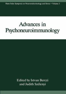 Advances in Psychoneuroimmunology