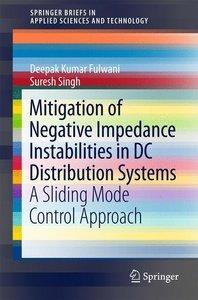 Mitigation of Negative Impedance Instabilities in DC Distributio