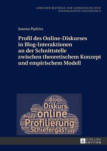 Profil des Online-Diskurses in Blog-Interaktionen an der Schnitt