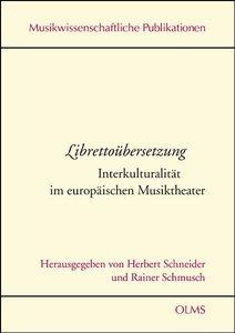 Librettoübersetzung Interkulturalität im europäischen Musikthea