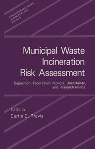 Municipal Waste Incineration Risk Assessment
