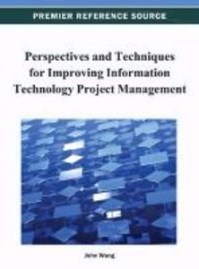Perspectives and Techniques for Improving Information Technology