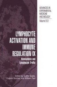 Lymphocyte Activation and Immune Regulation IX