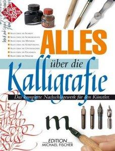 Alles über die Kalligrafie