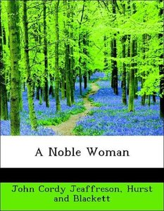 A Noble Woman