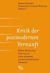 Kritik der postmodernen Vernunft